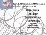 Teach In 1: Overcoming Exclusion, Discrimination, and Oppression