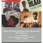 French Students and China in May '68: Between Myth and Reality, a guest lecture by Dr. Sarah Waters (Univ. of Leeds)