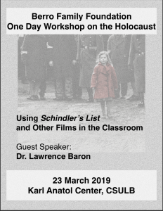 Berro Family Foundation One Day Workshop on the Holocaust. On March 23, 2019 at the Karl Anatol Center, CSULB